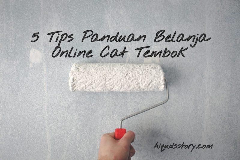 5 Tips Panduan Belanja Online Cat Tembok